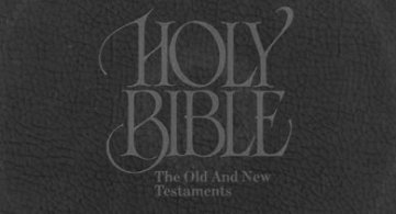 The Bible - Old Testament and New Testament